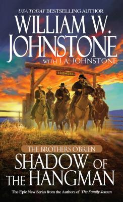 Shadow of the Hangman By Johnstone, William W./ Johnstone, J. A.