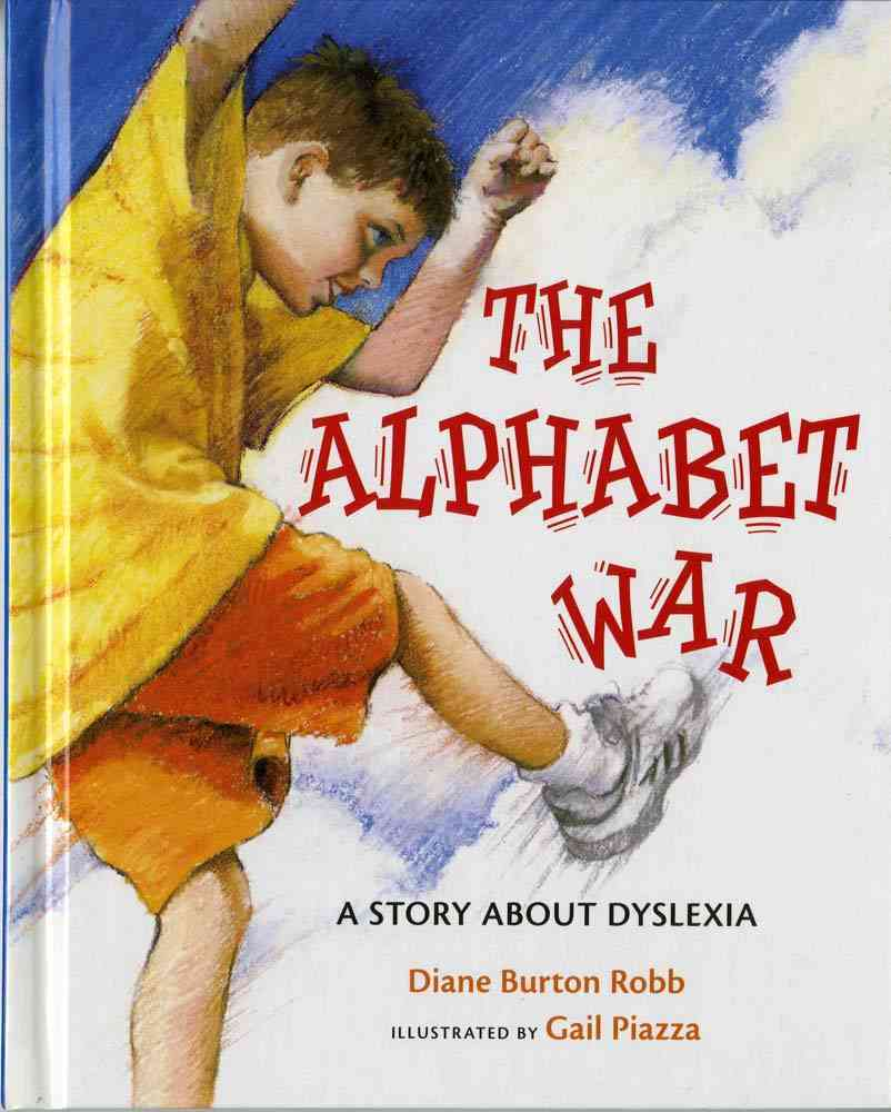 The Alphabet War By Robb, Diane Burton/ Piazza, Gail (ILT)/ Tucker, Kathy (EDT)