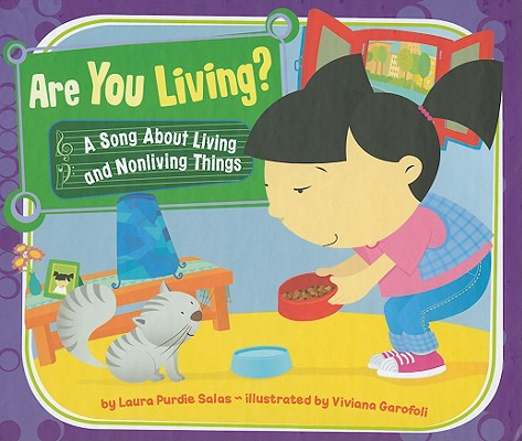 Are You Living? By Salas, Laura Purdie/ Garofoli, Viviana (ILT)